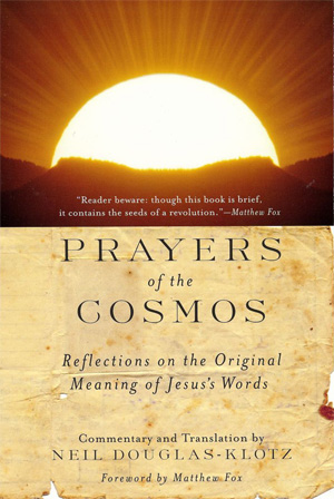Prayers of the Cosmos