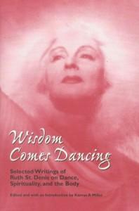 Wisdom Comes Dancing
