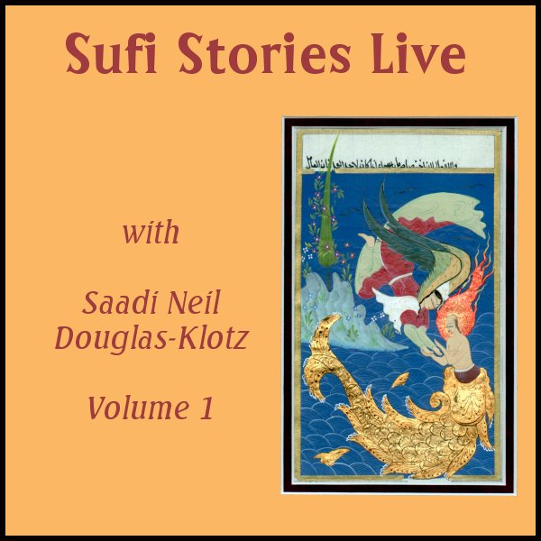 Neil douglas klotz abwoon network sufi stories live volume one fandeluxe Image collections