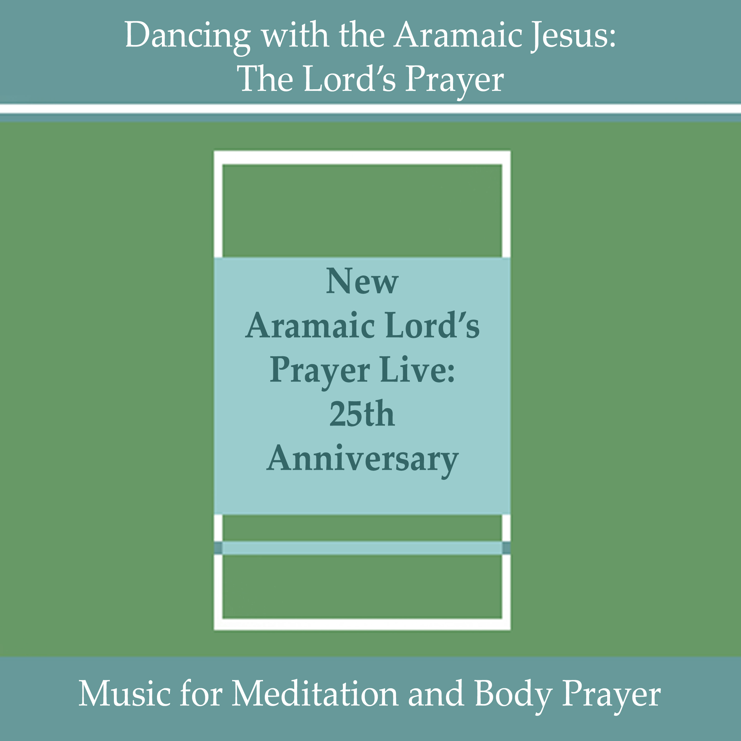 New Aramaic Prayer Live: 25th Anniversary